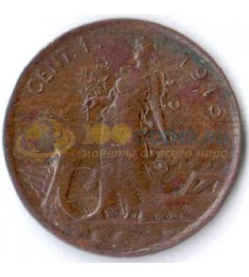Италия 1915 1 чентезимо (km 40)